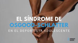 Osgood Schlatter lesión de rodilla en adolescentes