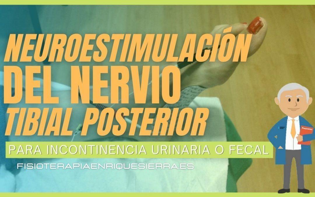 neuroestimulacion del nervio tibial posterior incontinencia urinaria fisioterapeuta zaragoza