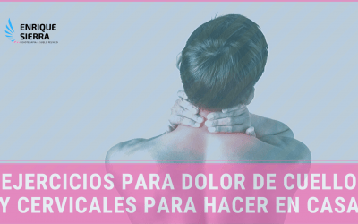 Ejercicios cervicales y de cuello