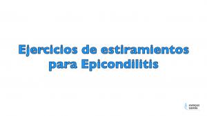 Ejercicios de estiramientos para Epicondilitis Fisioterapeuta Zaragoza