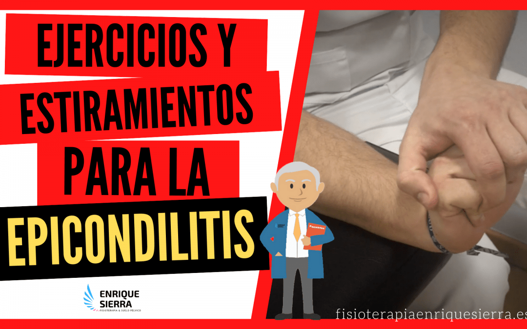 Ejercicios para Epicondilitis y codo de tenista Fisioterapeuta Zaragoza