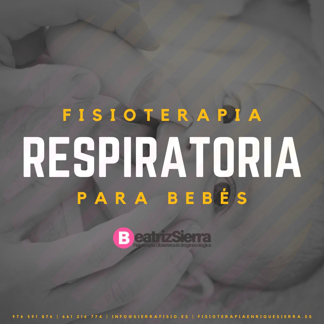 Fisioterapia respiratoria bebés Fisioterapia Enrique Sierra Fisioterapeuta Zaragoza